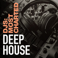 Djs: Most Charted - Deep House