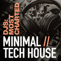 Djs: Most Charted - Minimal/Tech