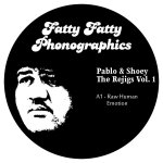 Pablo - Fatty Fatty Phonographics