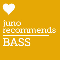 Juno Recommends Bass