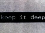 Keep-it-Deep