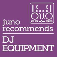 Juno Recommends DJ Equipment