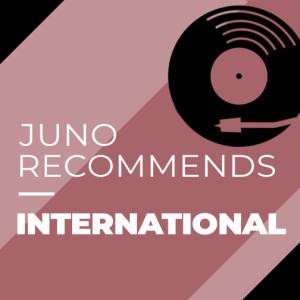 Juno Recommends International