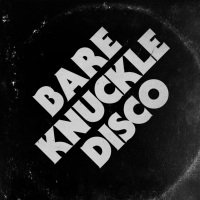 Bare Knuckle Disco