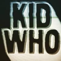 Kid Who