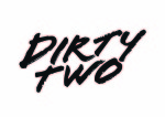 Dirtytwo