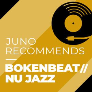 Juno Recommends Broken Beat Nu Jazz