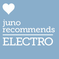 Juno Recommends Electro: Juno Recommends Electro August 2018
