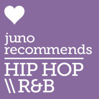 Juno Recommends Hip Hop/R&B: Hip Hop/R&B Recommendations September 2017