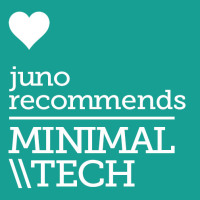 Juno Recommends Minimal/Tech House: Juno Recommends Minimal/Tech House August 2018