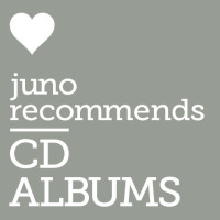 Juno Recommends CD Albums: CD Album Recommendations September 2017