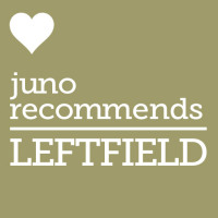 Juno Recommends Leftfield: Juno Recommends Leftfield June 2018