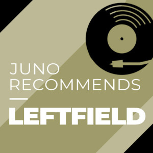 Juno Recommends Leftfield