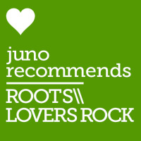 Juno Recommends Roots/Lovers Rock: Reggae/Lovers Rock Recommendations September 2017