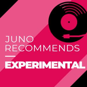 Juno Recommends Experimental