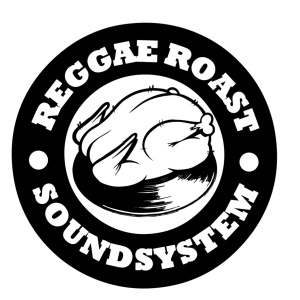 Reggae Roast Soundsystem