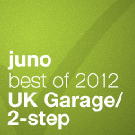 Juno Recommends UK Garage