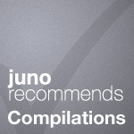 Juno Recommends Compilations