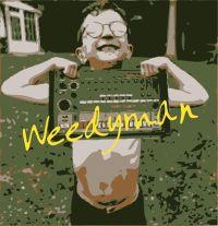 Weedyman