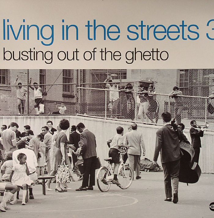 VARIOUS - Living In The Streets 3: Busting Out Of The Ghetto