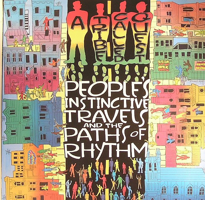 A TRIBE CALLED QUEST - People's Instinctive Travels & The Paths Of Rhythm