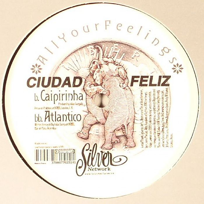 CIUDAD FELIZ - All Your Feelings