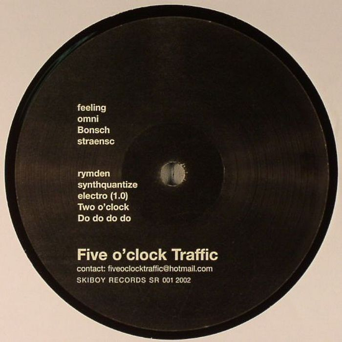 FIVE O'CLOCK TRAFFIC - Five O'Clock Traffic