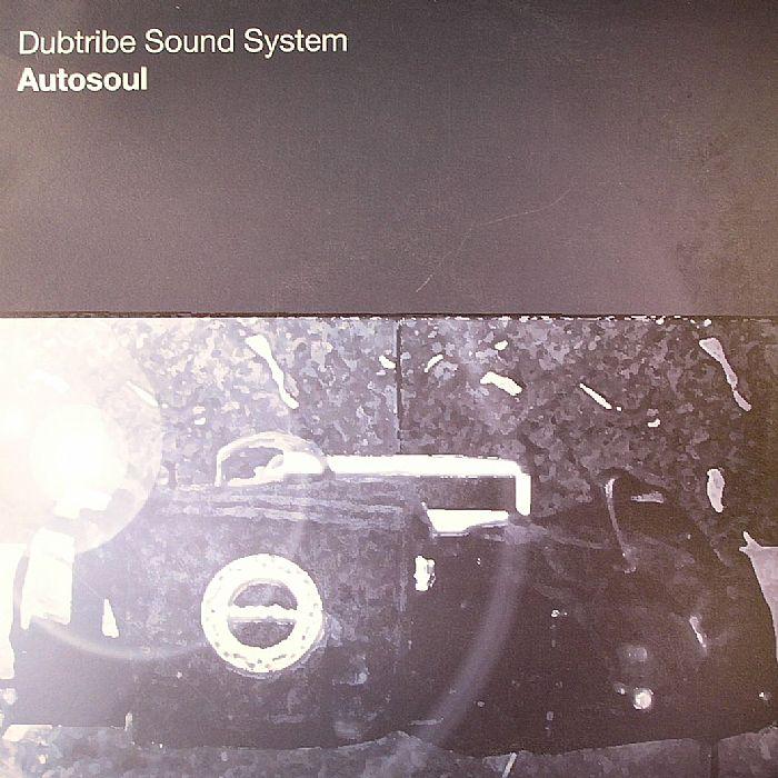 DUBTRIBE SOUND SYSTEM - Autosoul