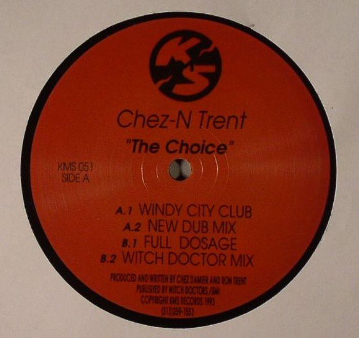 CHEZ N TRENT - The Choice