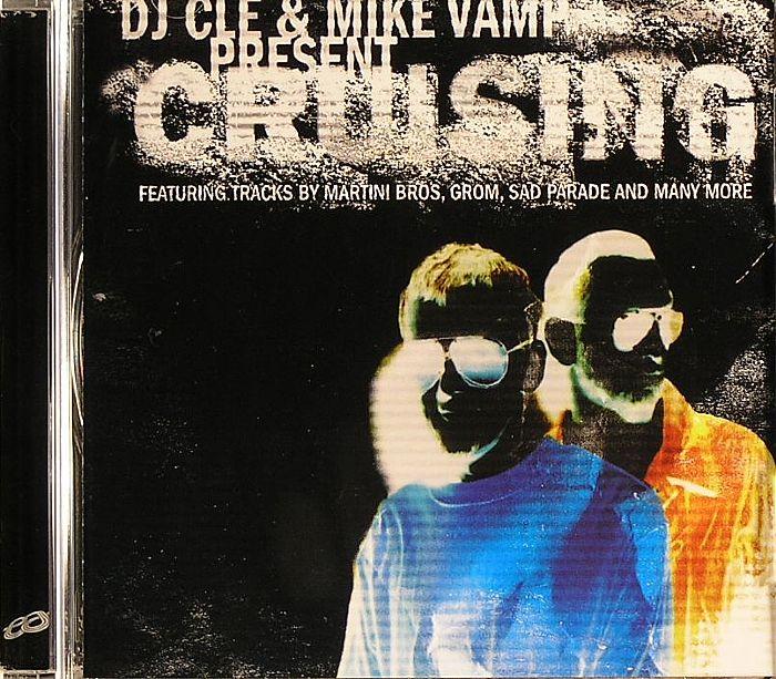 DJ CLE & MIKE VAMP (MARTINI BROS)/VARIOUS - Cruising