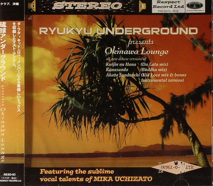 RYUKYU UNDERGROUND - Okinawa Lounge