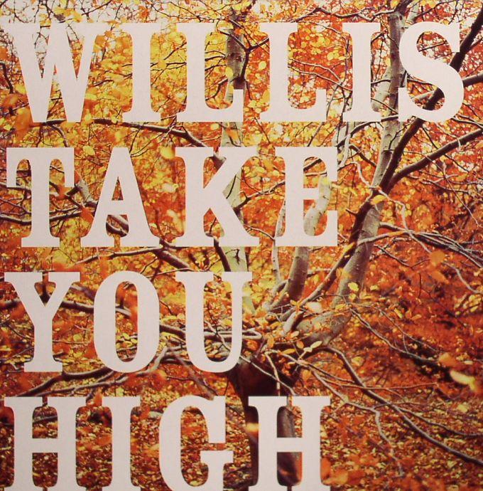 WILLIS - Take You High EP