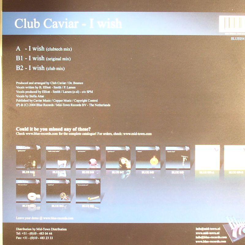 CLUB CAVIAR - I Wish