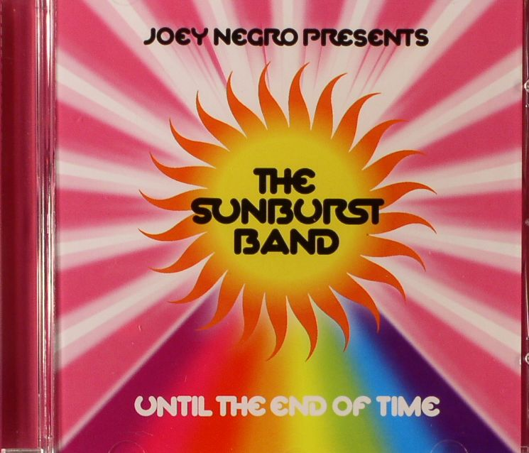 NEGRO, Joey presents THE SUNBURST BAND - Until The End Of Time