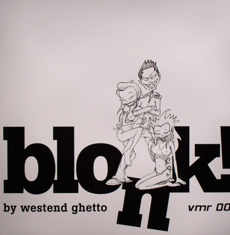 WESTEND GHETTO - Blonk
