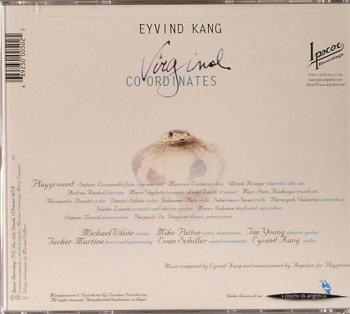 KANG, Eyvind - Virginal Co-ordinates
