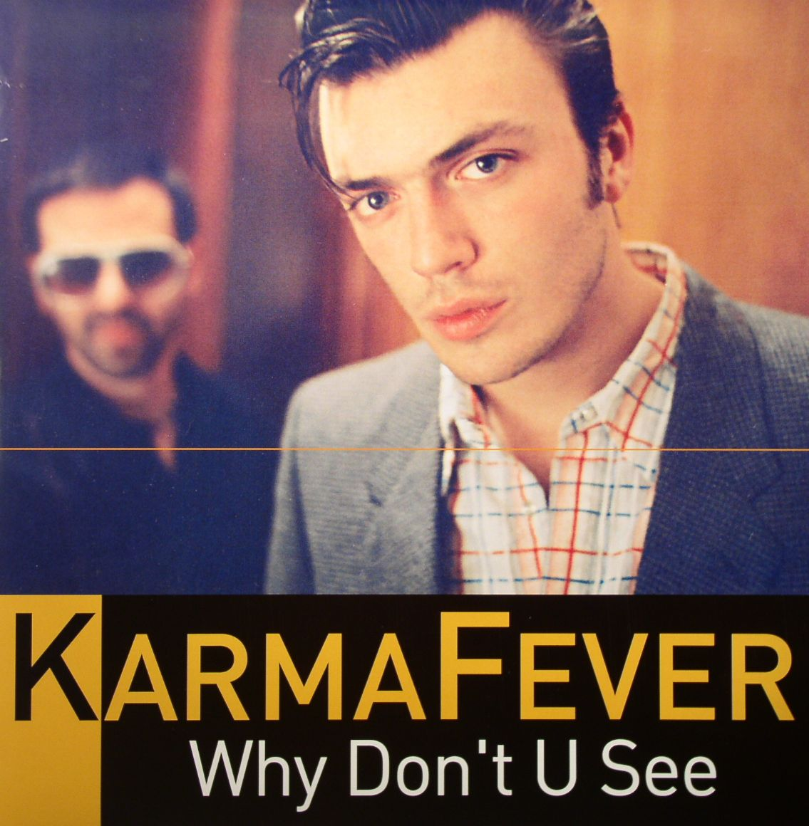 KARMA FEVER - Why Don't You See