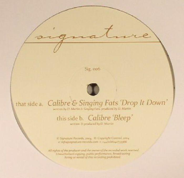 CALIBRE & SINGING FATS - Drop It Down