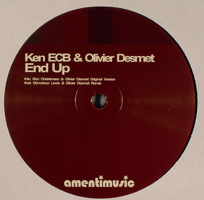 ECB, Ken & OLIVIER DESMET - End Up EP