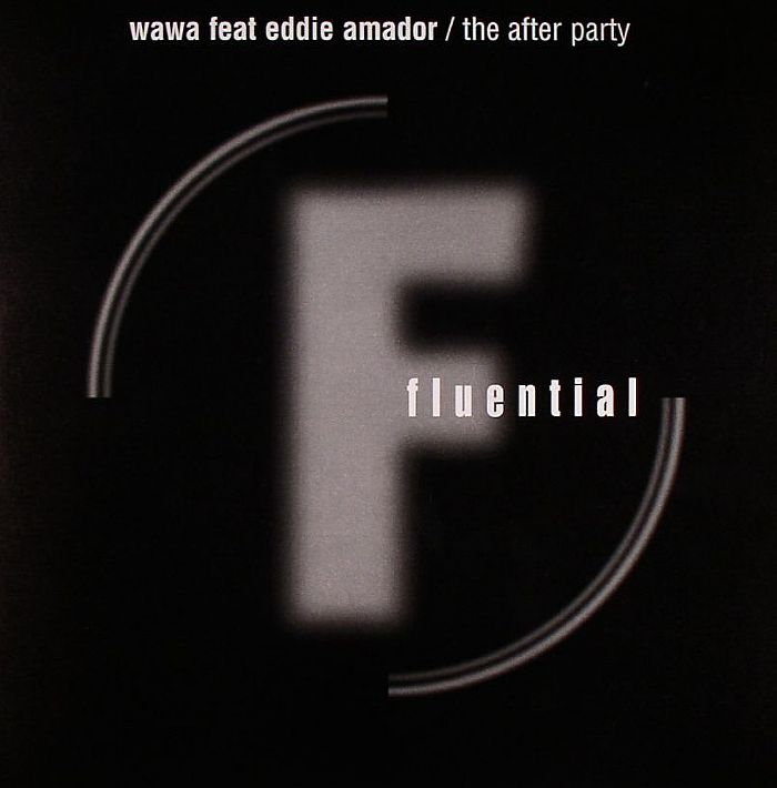 WAWA feat EDDIE AMADOR - The After Party