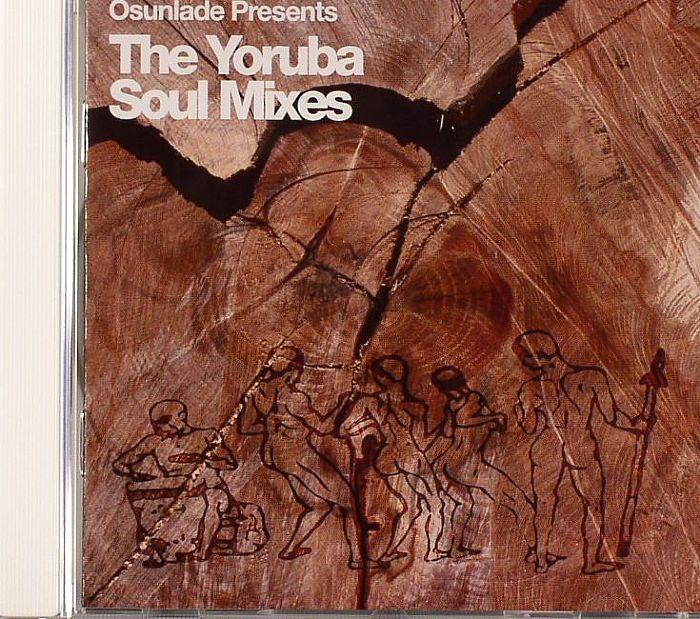 OSUNLADE - The Yoruba Soul Mixes