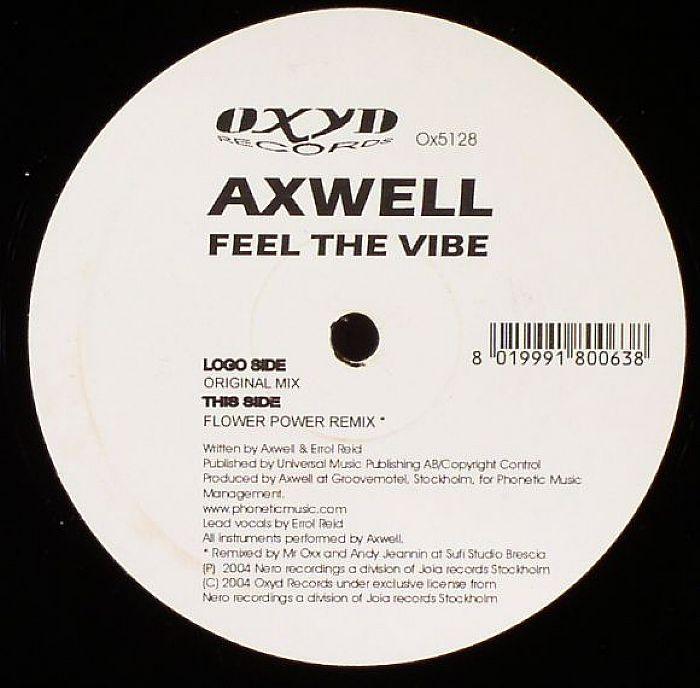 AXWELL - Feel The Vibe