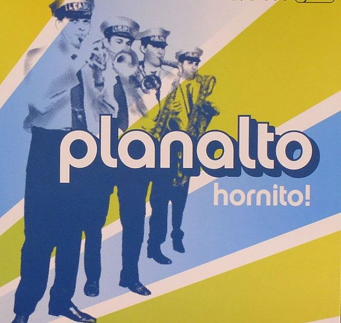 PLANALTO - Hornito!