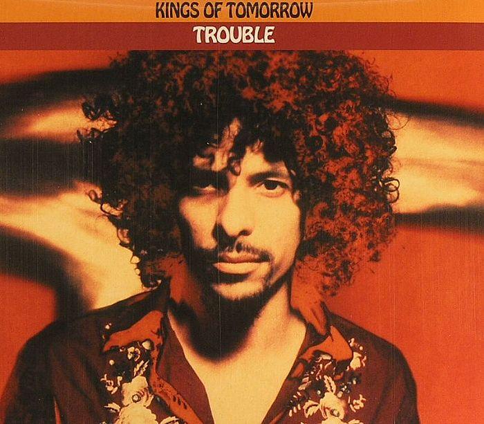 KINGS OF TOMORROW - Trouble