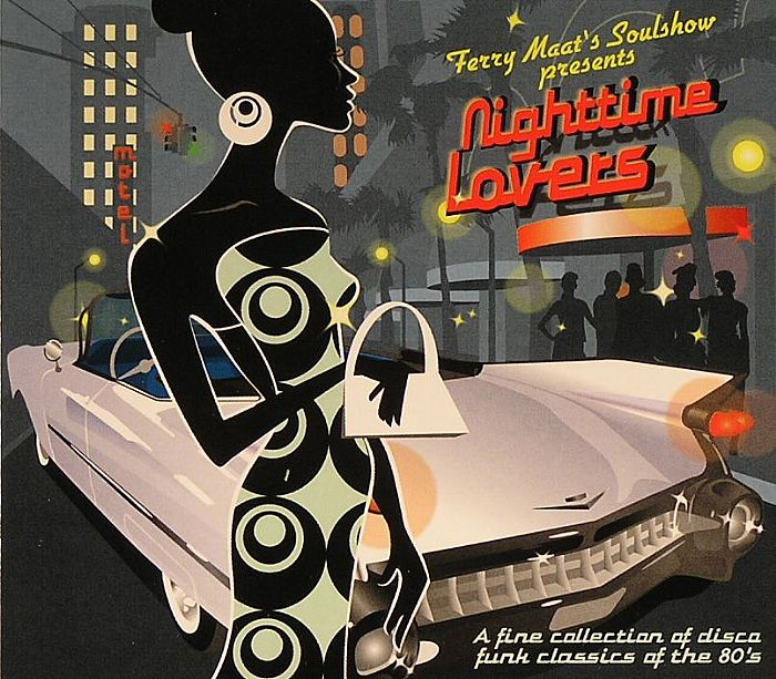VARIOUS - Ferry Maat's Soulshow Presents Nighttime Lovers: A Fine Collecition Of Disco Funk Classics Of The 80's