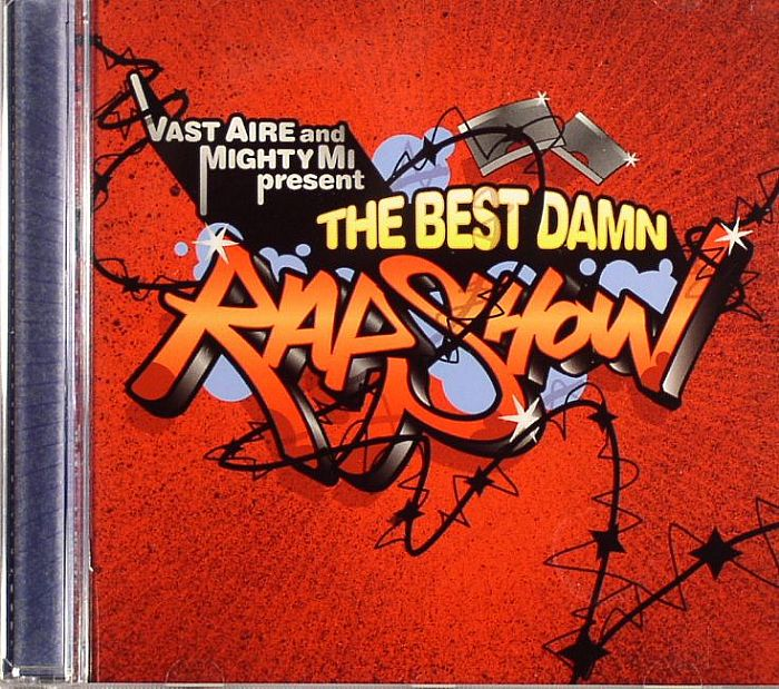 VAST AIRE & MIGHTY MI - Mi Best Damn Rap Show