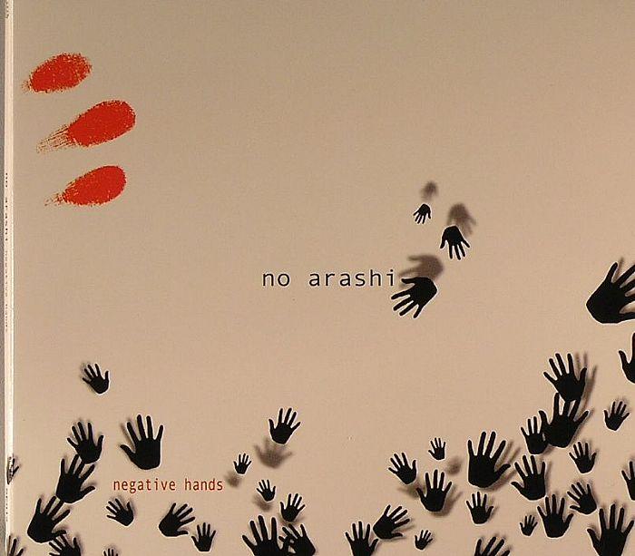 NO ARASHI - Negative Hands