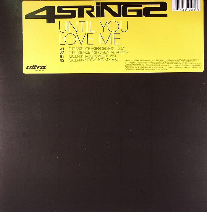 4 STRINGS - Until You Love Me