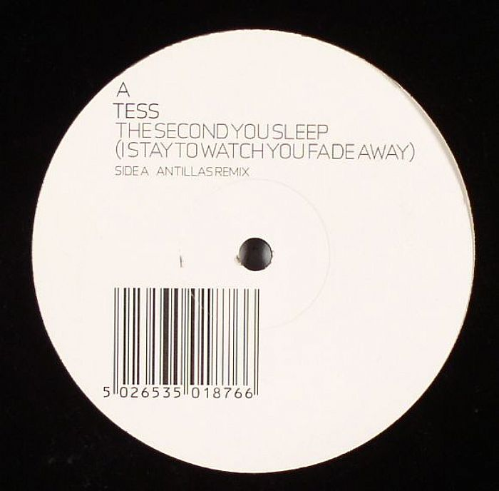 TESS - The Second You Sleep (I Stay To Watch You Fade Away)