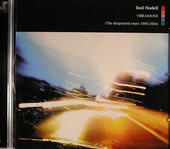 MODELL, Rod - Vibrasound: The Deepchord Years 1999-2004
